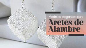 41 Modelos Elegantes y Originales de Aretes con Alambre 2