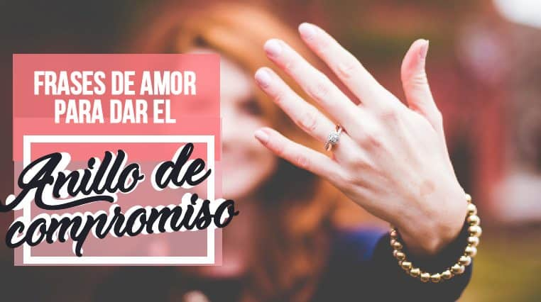 Frases De Amor Para Dar El Anillo De Compromiso 2