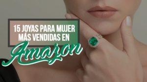 36.Las 15 Joyas Para Mujer Más Vendidas En Amazon 2