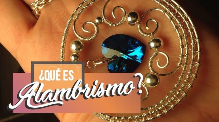 ¿Qué Es El Alambrismo?