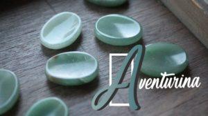 Aventurina La Piedra del Equilibrio, Confianza y Tranquilidad 2