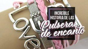 72.La Increíble Historia De Las Pulseras Del Encanto 2