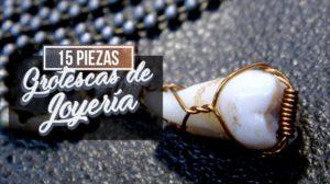 15 Piezas Grotescas de Joyería