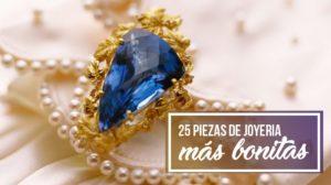 piezas más bonitas de joyería