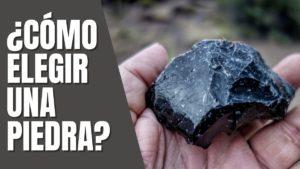 Cómo elegir una piedra